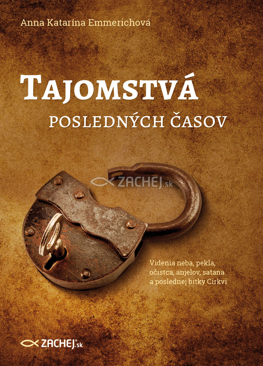 E-kniha: Tajomstvá posledných časov - Videnia neba, pekla, očistca, anjelov, satana a poslednej bitky Cirkvi