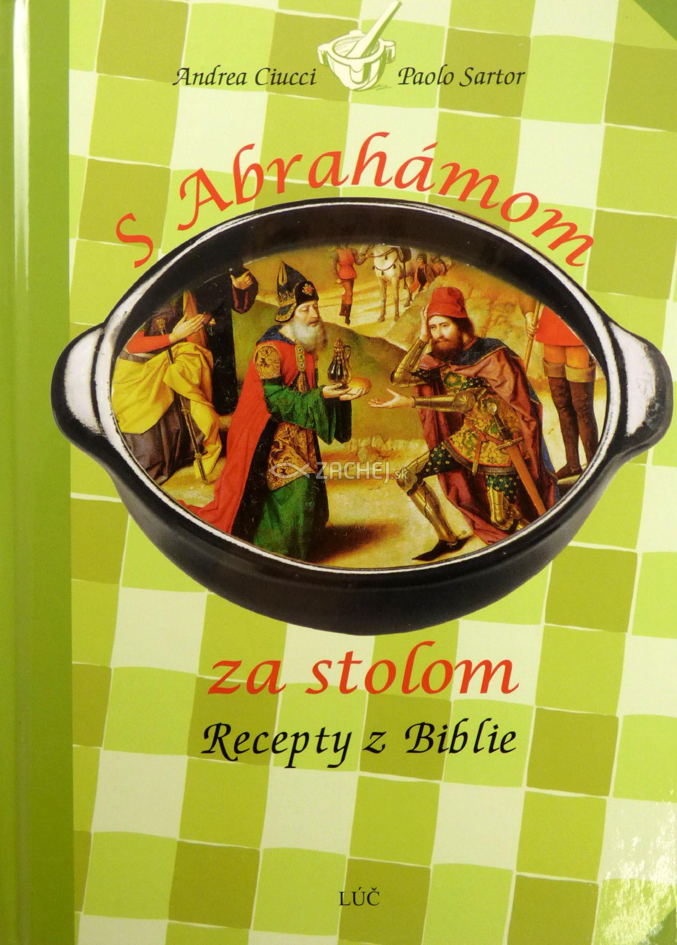 S Abrahámom za stolom - Recepty z Biblie