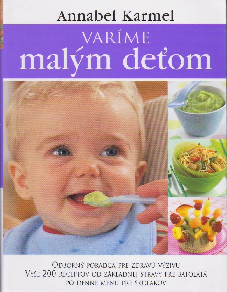 Varíme malým deťom - Odborný poradca pre zdravú výživu