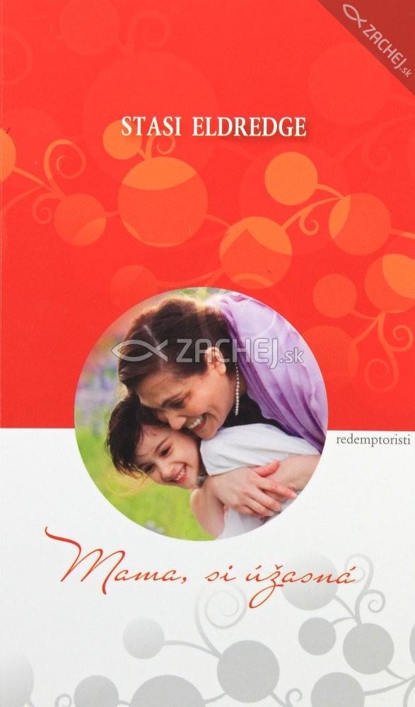 Mama, si úžasná - Oslava srdca matky