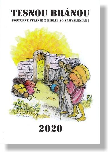 Tesnou bránou 2020
