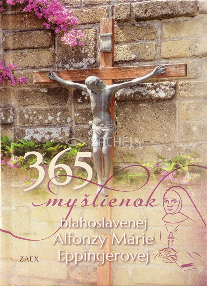 365 myšlienok blahoslavenej Alfonzy Márie Eppingerovej