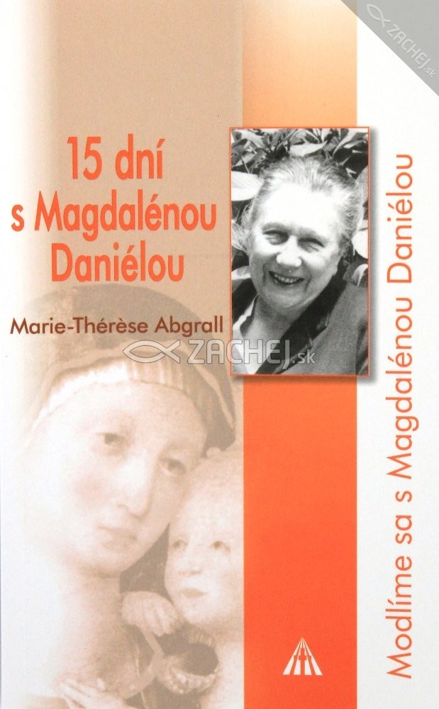 15 dní s Magdalénou Danielou