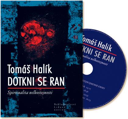 Dotkni se ran + CD - Spiritualita nelhostejnosti