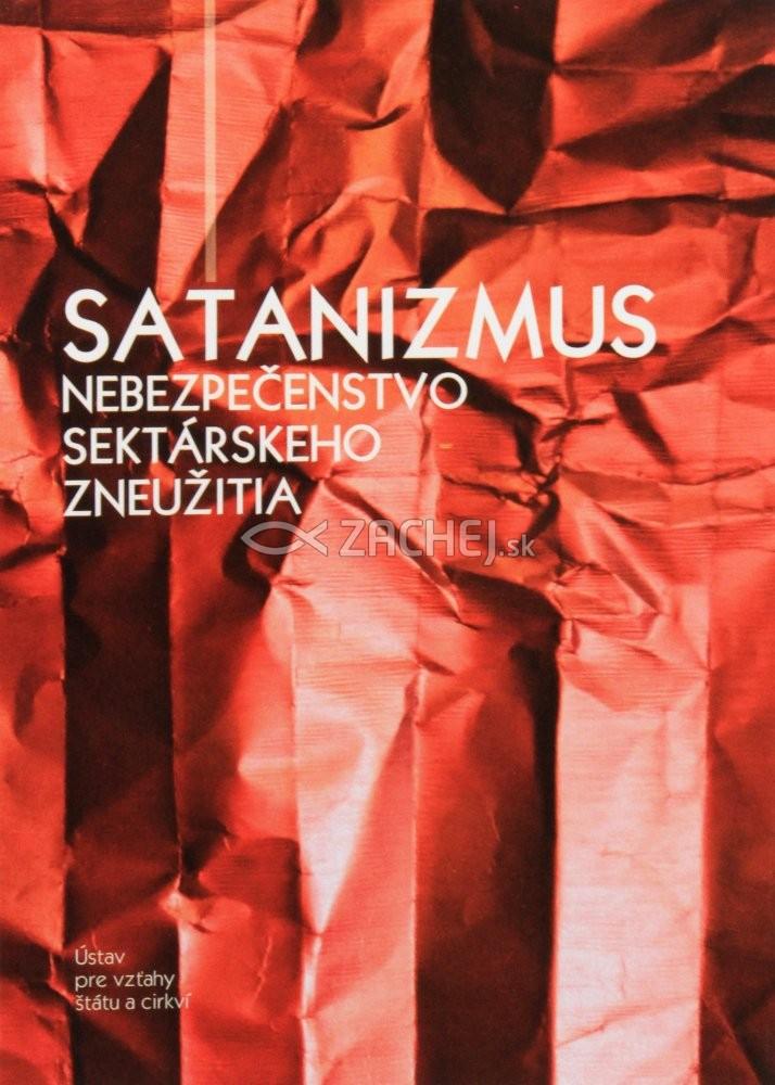Satanizmus - Nebezpečenstvo sektárskeho zneužitia