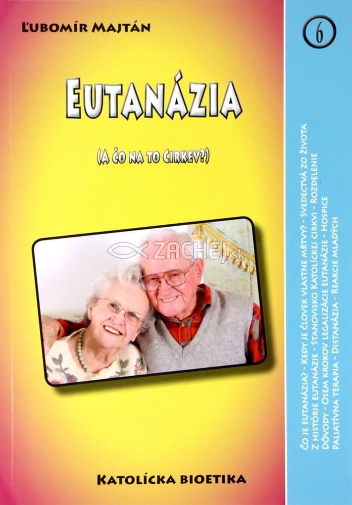 Eutanázia - (A čo na to Cirkev?)