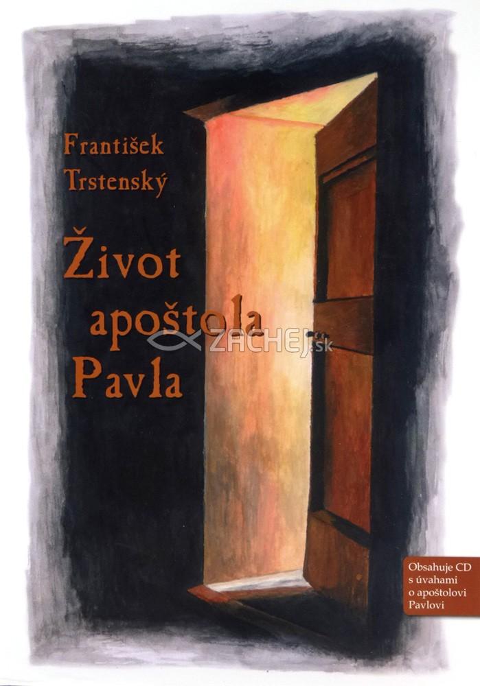 Život apoštola Pavla - kniha + CD s úvahami o apoštolovi Pavlovi