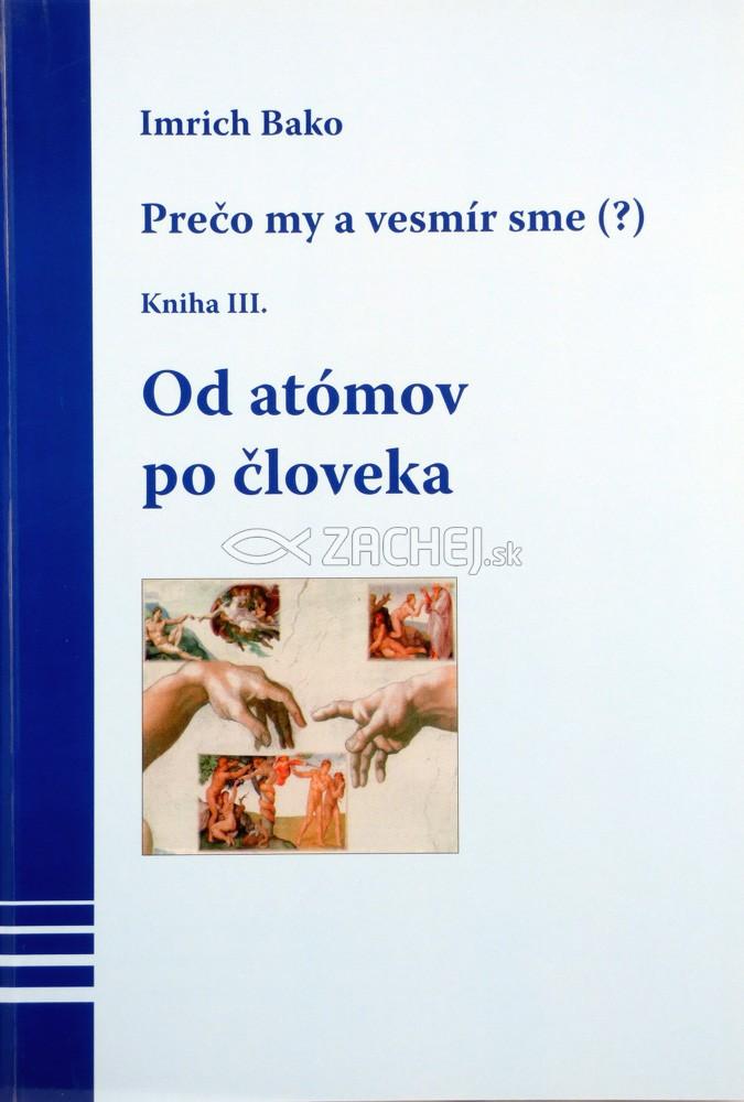 Od atómov po človeka - Kniha III.