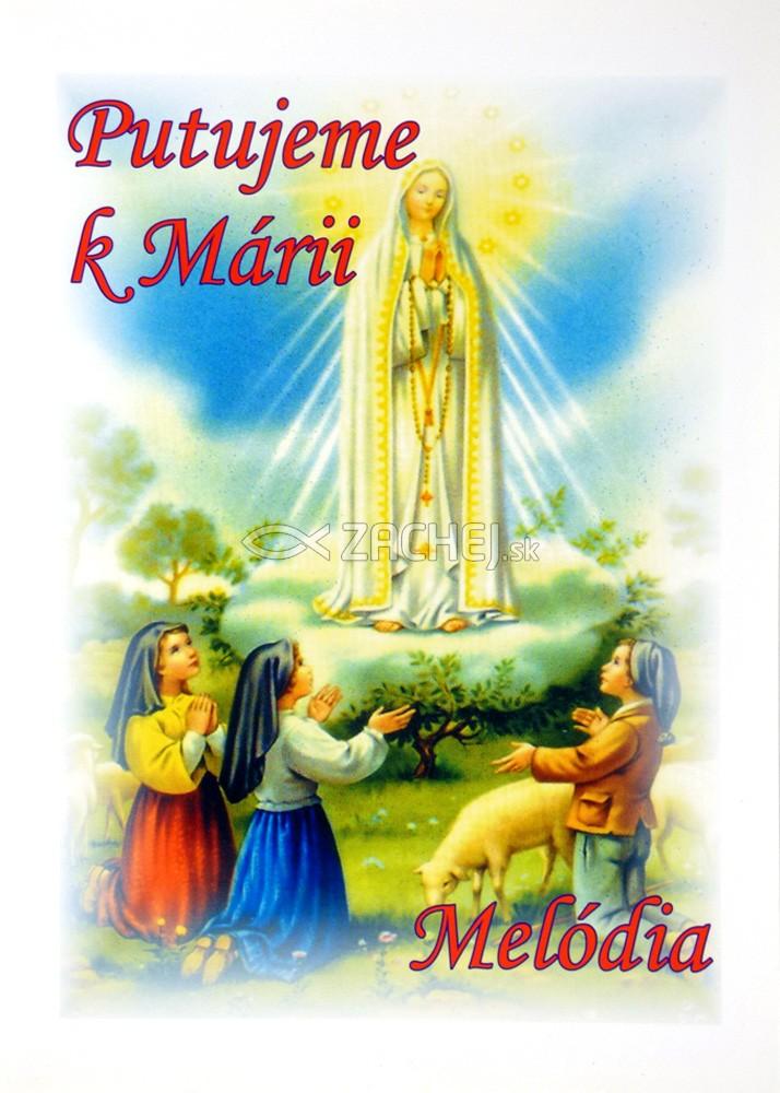 Putujeme k Márii (spevník)