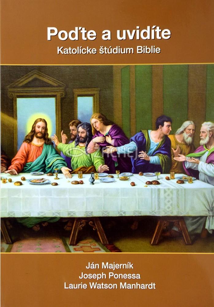 Poďte a uvidíte - Synoptické evanjeliá (Matúš, Marek, Lukáš) - Katolícke štúdium Biblie