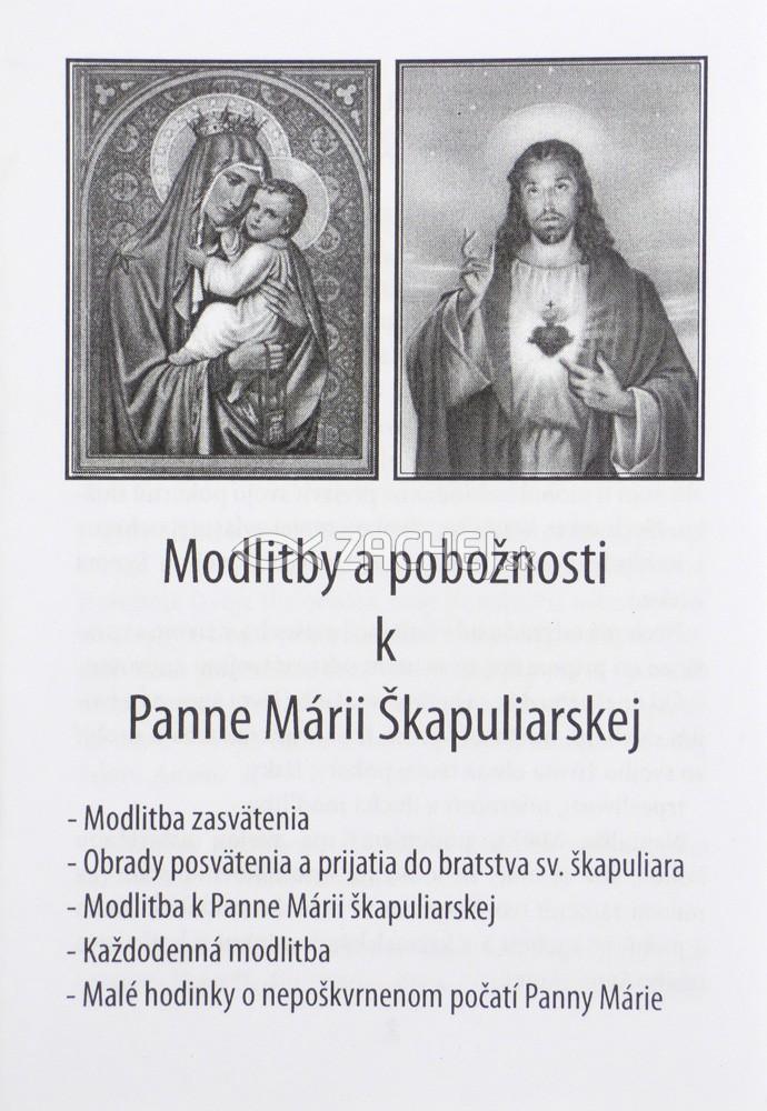 Modlitby a pobožnosti k Panne Márii Škapuliarskej