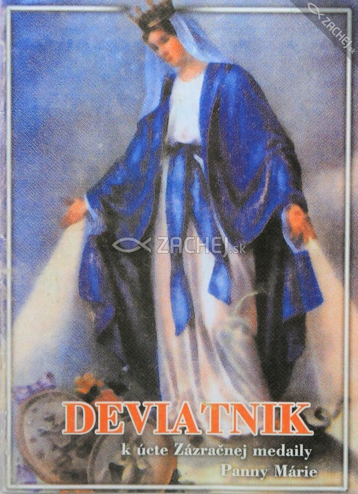 Deviatnik k úcte Zázračnej medaily Panny Márie