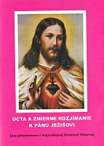 Úcta a zmierne rozjímanie k Pánu Ježišovi