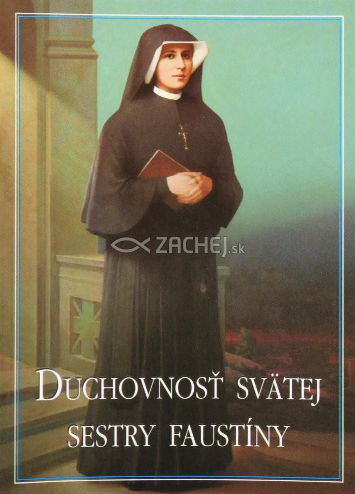 Duchovnosť svätej sestry Faustíny