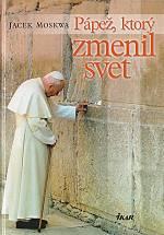 Pápež, ktorý zmenil svet