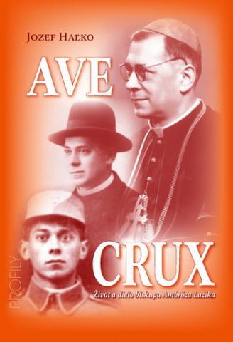 Ave crux - Ambróz Lazík