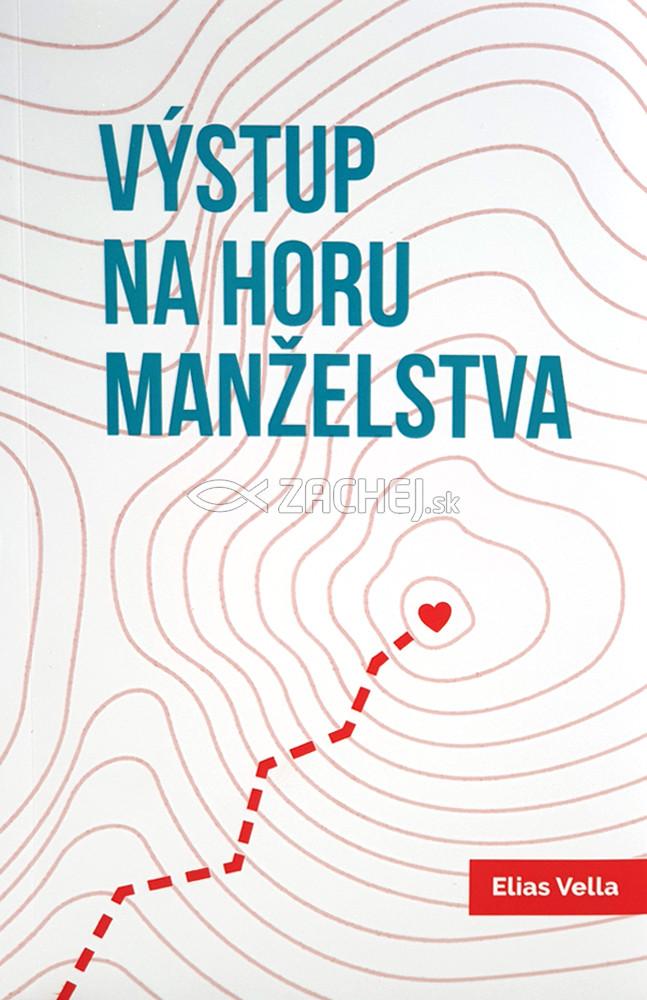 Výstup na horu manželstva - (nové vydanie 2019)
