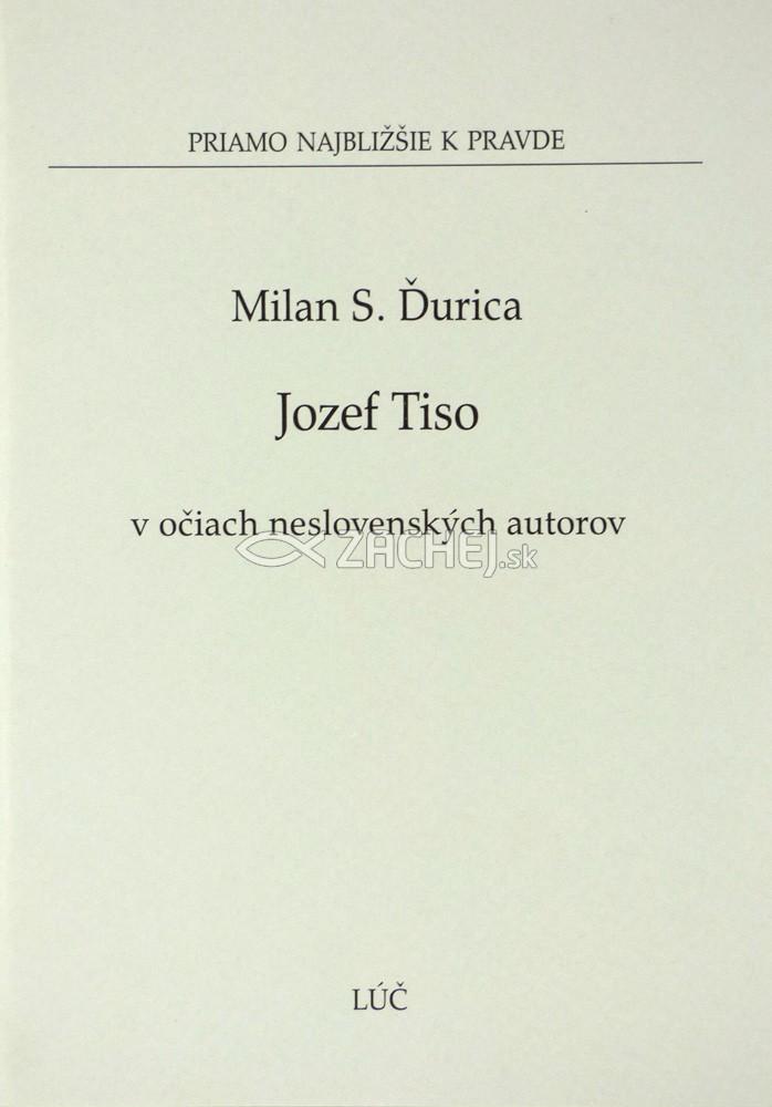 Jozef Tiso v očiach neslovenských autorov