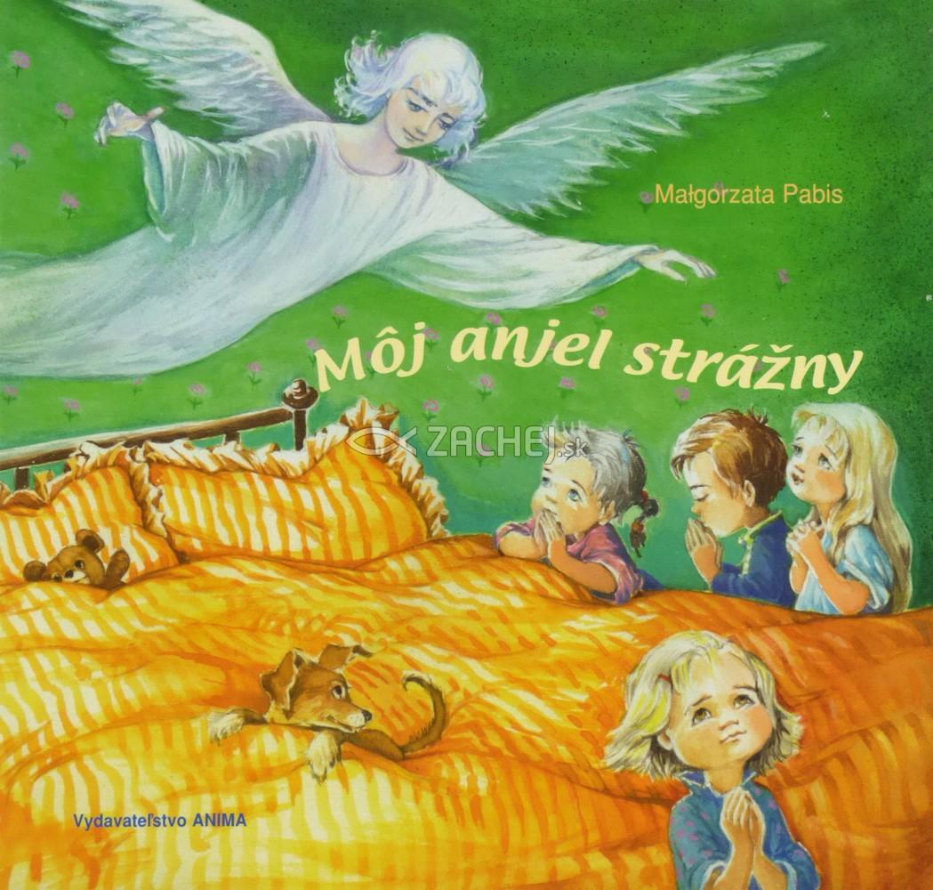 Môj anjel strážny