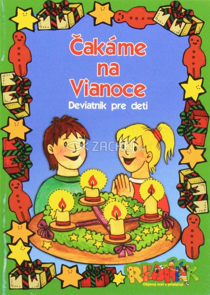 Čakáme na Vianoce - Deviatnik pre deti