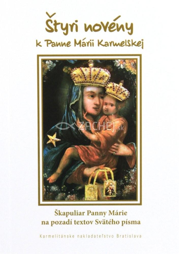 Štyri novény k Panne Márii Karmelskej - Škapuliar Panny Márie na pozadí textov Svätého písma