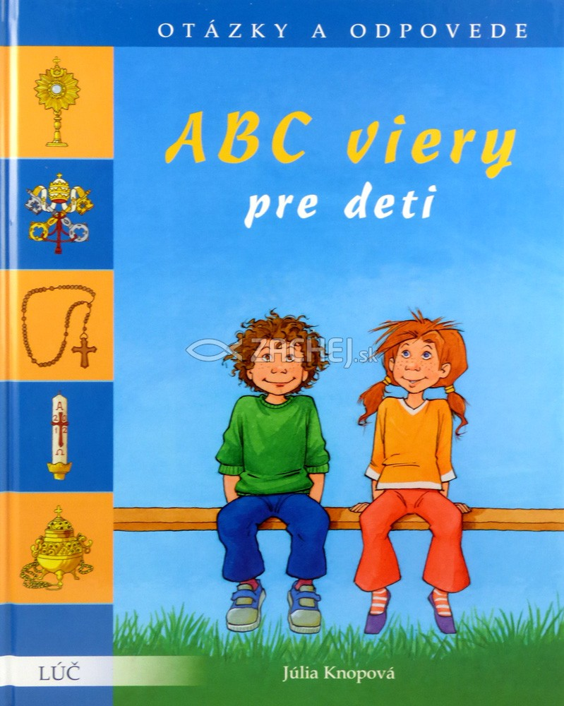 ABC viery pre deti - Otázky a odpovede
