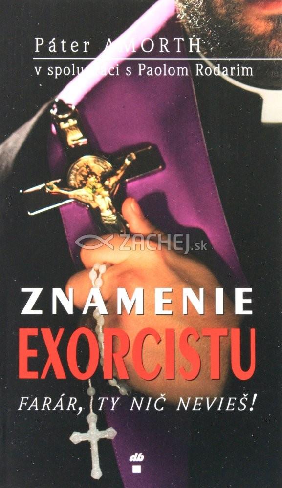 Znamenie exorcistu - Farár, ty nič nevieš!