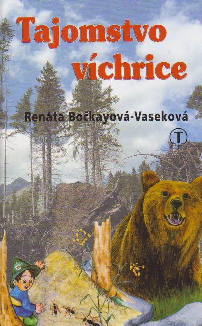 Tajomstvo víchrice - Voľné pokračovanie príbehov o tatranských škriatkoch Tatrankoch tentoraz zo Západných Tatier