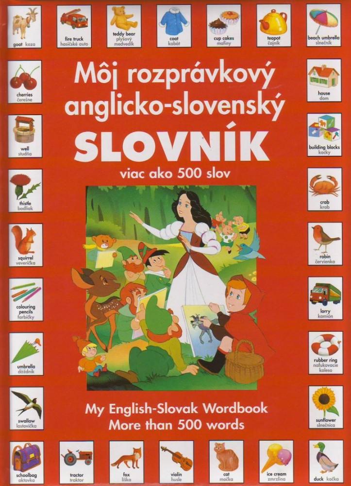 Môj rozprávkový anglicko-slovenský slovník - viac ako 500 slov