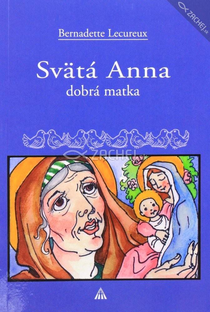 Svätá Anna - Dobrá matka