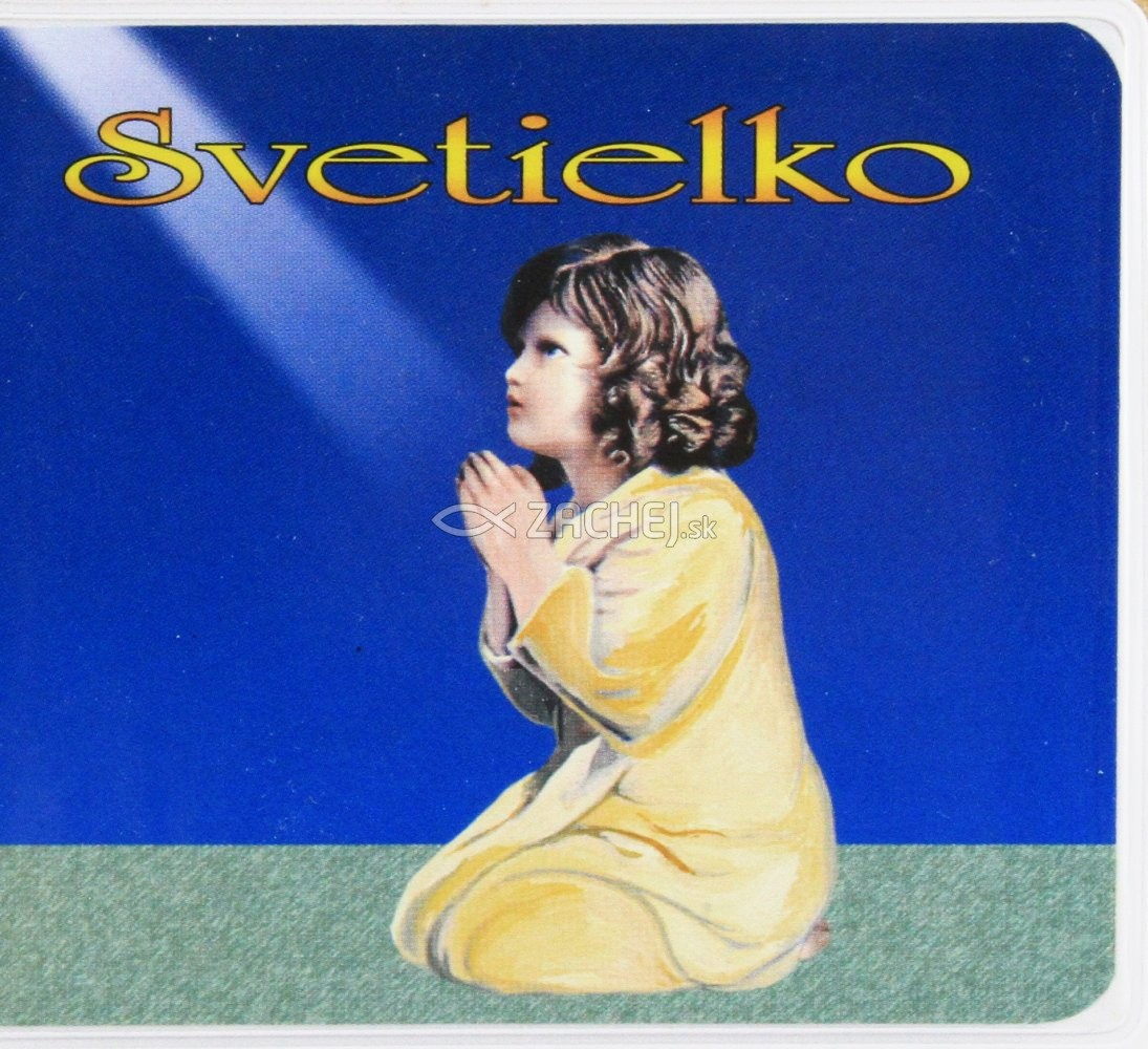 Svetielko - Moja obrázková modlitebná knižka