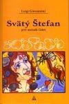 Svätý Štefan - prvý mučeník Cirkvi