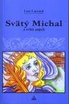 Svätý Michal a svätí anjeli