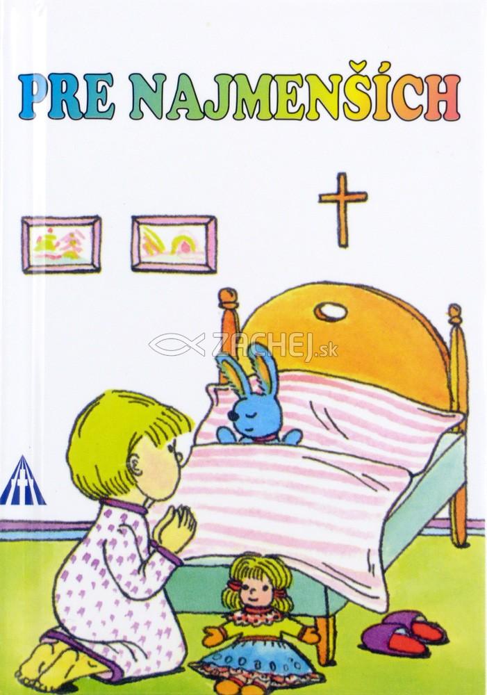 Pre najmenších - Každodenné ďakovné a večerné modlitbičky