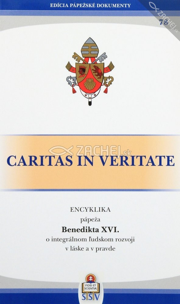 Caritas in veritate - O integrálnom ľudskom rozvoji v láske a v pravde