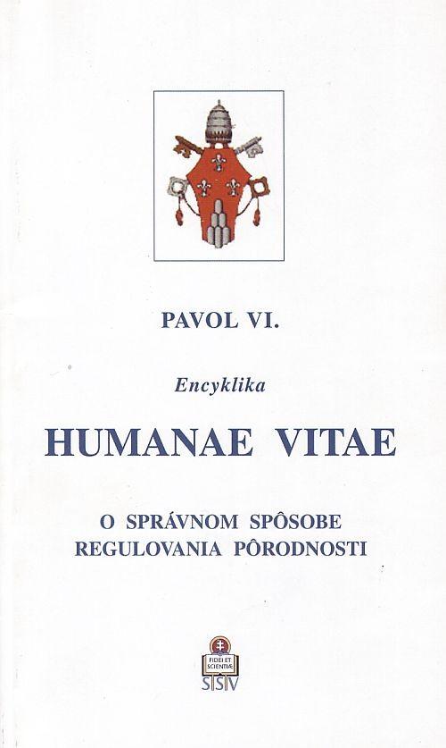 Humanae vitae - O správnom spôsobe regulovania pôrodnosti