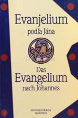 Evanjelium podľa Jána - Das Evangelium nach Johannes - Slovenský ekumenický preklad