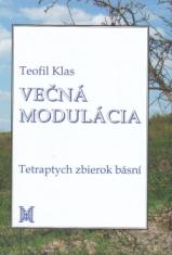 Večná modulácia - Tetraptych zbierok básní