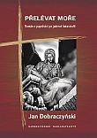 Přelévat moře - Román o papežství po jaderné katastrofě