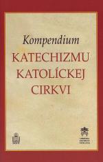 Kompendium - Katechizmus Katolíckej Cirkvi