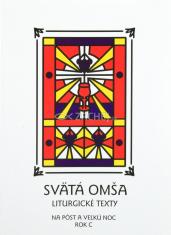 Svätá Omša (pôst a Veľká noc - rok C)