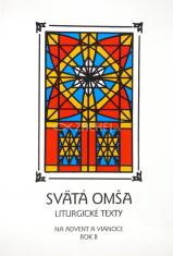Svätá Omša (advent a Vianoce - rok B) - Liturgické texty