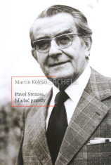 Pavol Strauss - hľadač pravdy