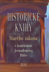 Historické knihy Starého zákona s komentármi Jeruzalemskej Biblie (tvrdá väzba)