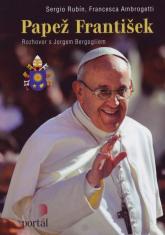Papež František - Rozhovor s Jorgem Bergogliem