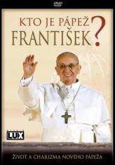 DVD: Kto je pápež František? - Život a charizma nového pápeža
