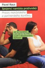 Spojenci namísto protivníků - Proces manželského a partnerského konfliktu