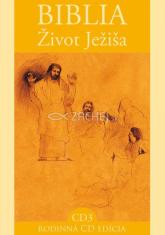 CD - Biblia - Život Ježiša 3 - CD 3
