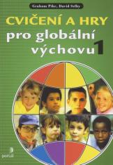 Cvičení a hry pro globální výchovu 1