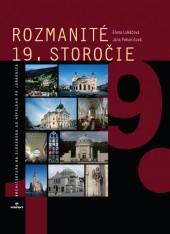 Rozmanité 19. storočie - Architektúra na Slovensku od Hefeleho po Jurkoviča